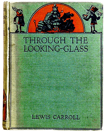Lewis Carroll Through the Looking-Glass 1962