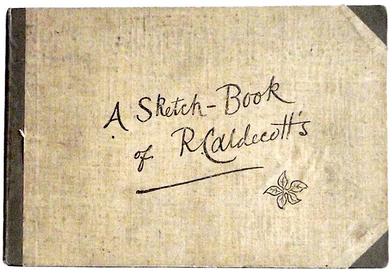 A Sketch-Book of  R. Caldecott's c. 1883