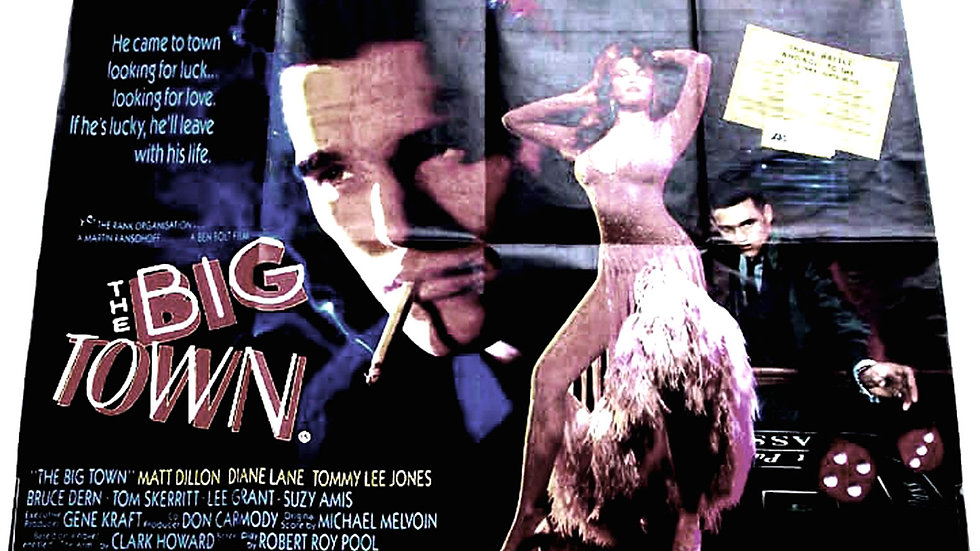 Matt Dillon & Tommy Lee Jones The Big Town British Quad Film Poster 1987