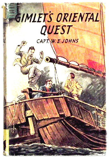 W.E. Johns Gimlet's Oriental Quest First Edition 1948