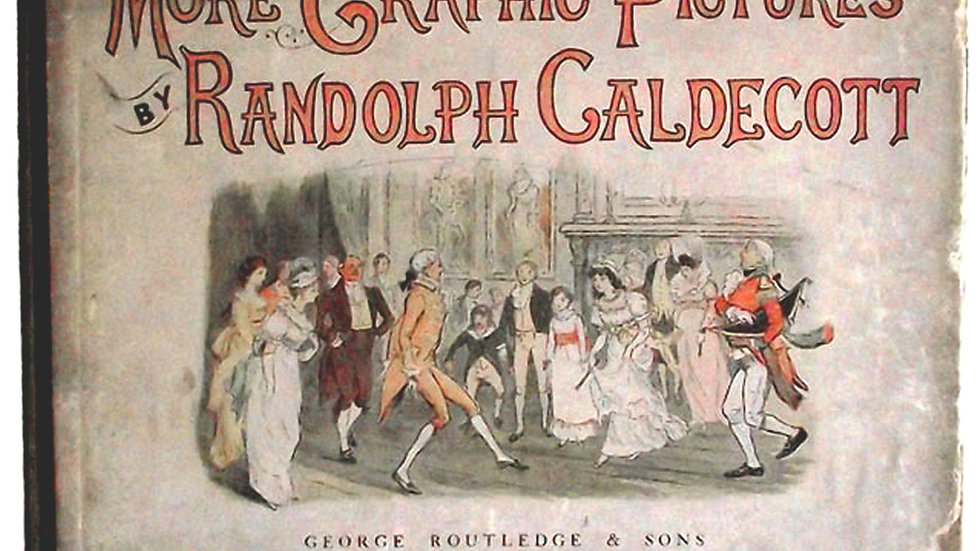 R Caldecott More Graphic Pictures First Edition 1887