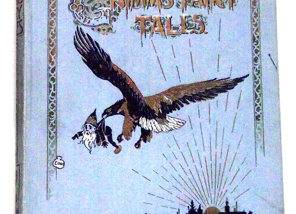 Grimm's Fairy Tales Translated by L.L. Weedon circa 1920