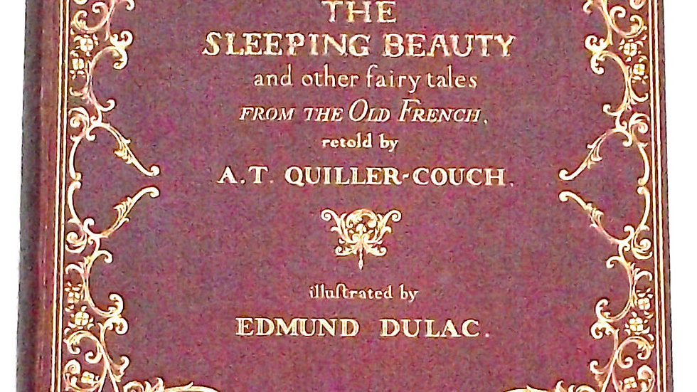 Edmund Dulac The Sleeping Beauty First Edition with 30 Colour Plates Nov 1910