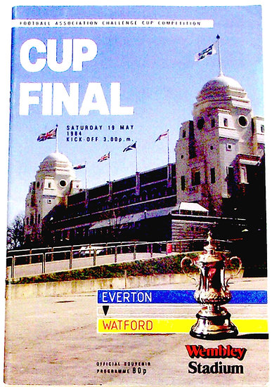 Everton F.C. v Watford F.C. FA Cup Final Football Programme 1984