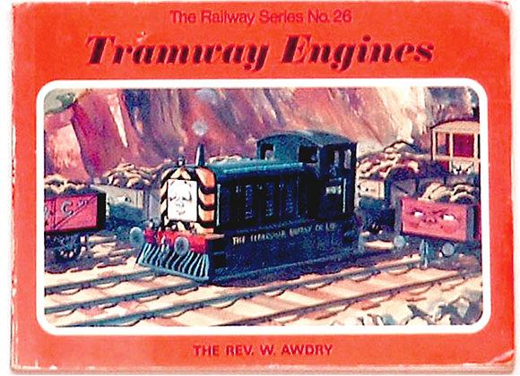 Rev W. Awdry  Tramway Engines 1976