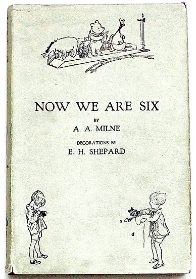 Now We Are Six First Edition with Dust Jacket 1927