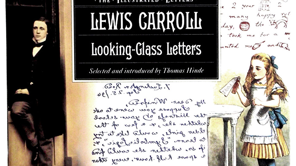 Looking Glass Letters The Illustrated Letters 1991