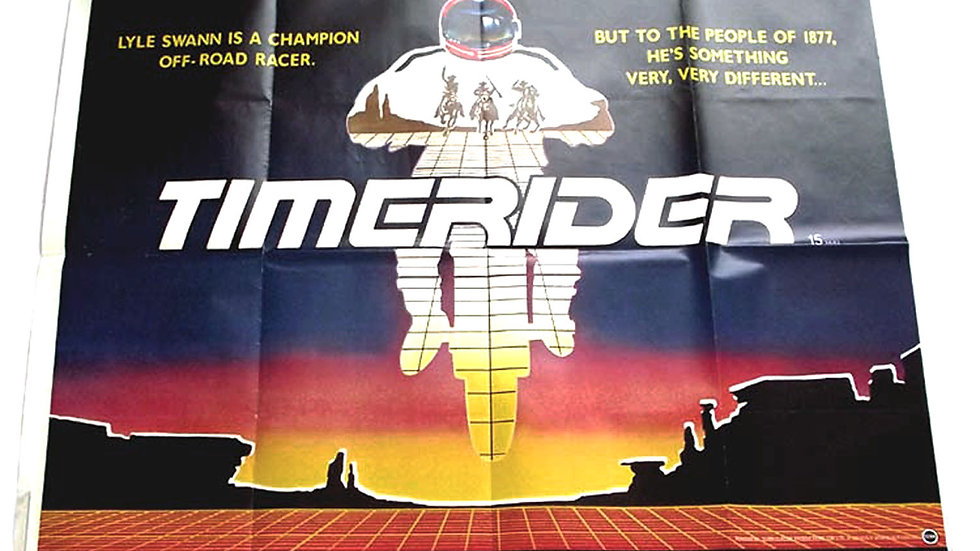 Timerider The Adventure of Lyle Swann British Quad Film Poster 1982