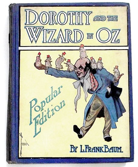 L. Frank Baum Dorothy and the Wizard of Oz Popular Edition Book 1908