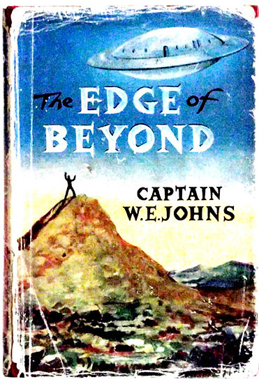 W.E. Johns The Edge of Beyond First Edition Book 1958