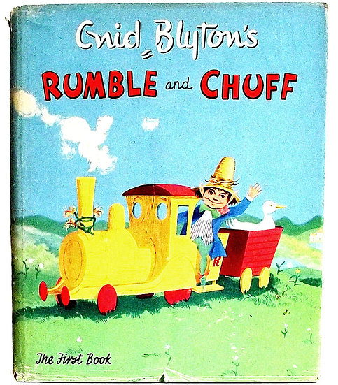 Enid Blyton Rumble and Chuff The First Book First Edition 1958