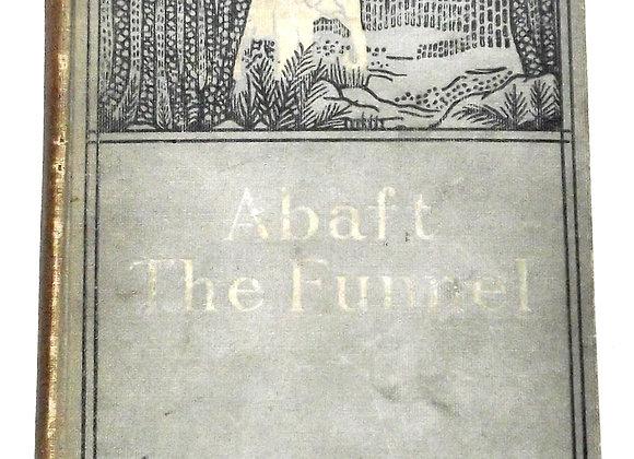 Rudyard Kipling Abaft the FunnelFirst Edition 1909