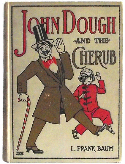 L. Frank Baum John Dough and the Cherub First Edition 1906