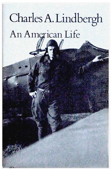 Charles A. Lindbergh An American Life 1977