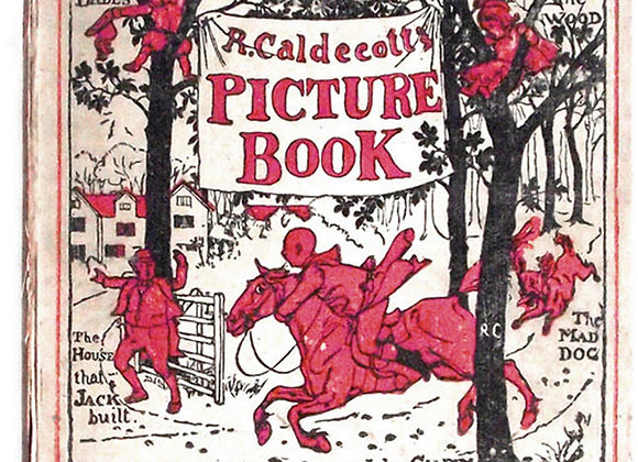 Randolph Caldecott's Picture Book Volume 1 circa 1910