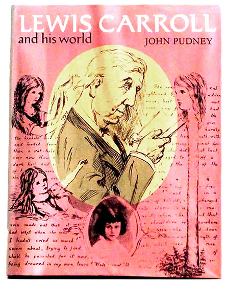 John Pudney Lewis Carroll and His World First Edition 1976