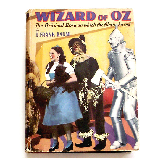 The Wizard of Oz The Original Story on Which the Film is Based  by L. Frank Baum