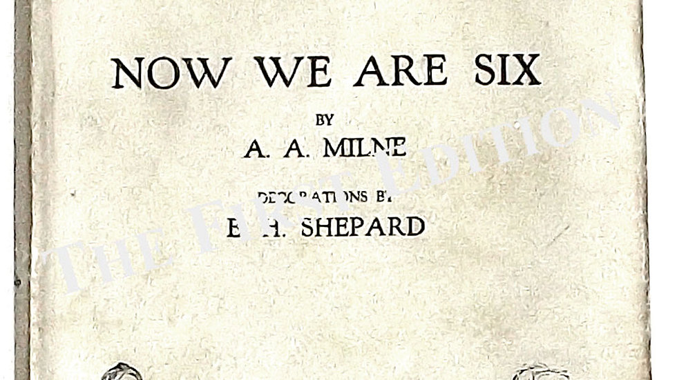 A.A. Milne Winnie the Pooh Book Now We Are Six 2nd Imp 1927