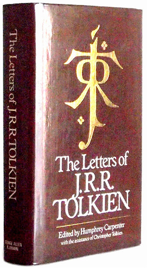 Humphrey Carpenter & Christopher Tolkien The Letters of J.R.R. Tolkien 1981
