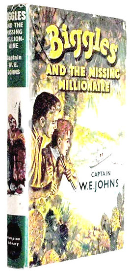 W.E. Johns Biggles and the  Missing Millionaire First Edition 1961
