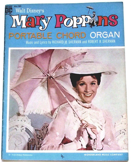 Walt Disney's Mary Poppins Portable Chord Organ Song Album 1965