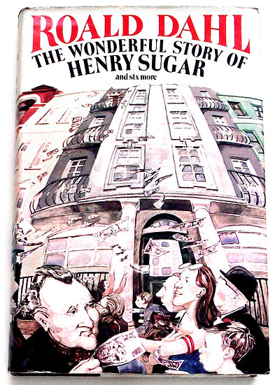 Roald Dahl The Wonderful Story of Henry Sugar First Edition 1977