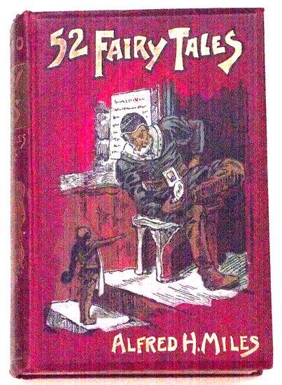 Alfred H. Miles 52 Fairy Tales circa 1918