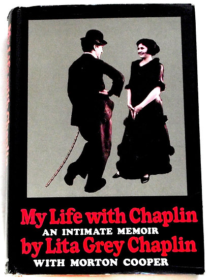 My Life With Chaplin by Lita Grey Chaplin First Printing First Edition 1966