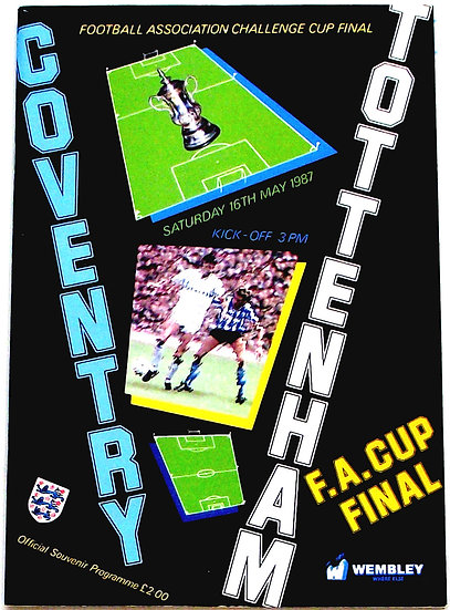 Coventry City F.C. v Tottenham F.C. FA Cup Final Football Programme 1987