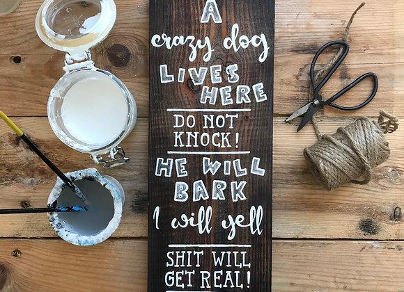 """Dekoschild """"Crazy Dog"""""""