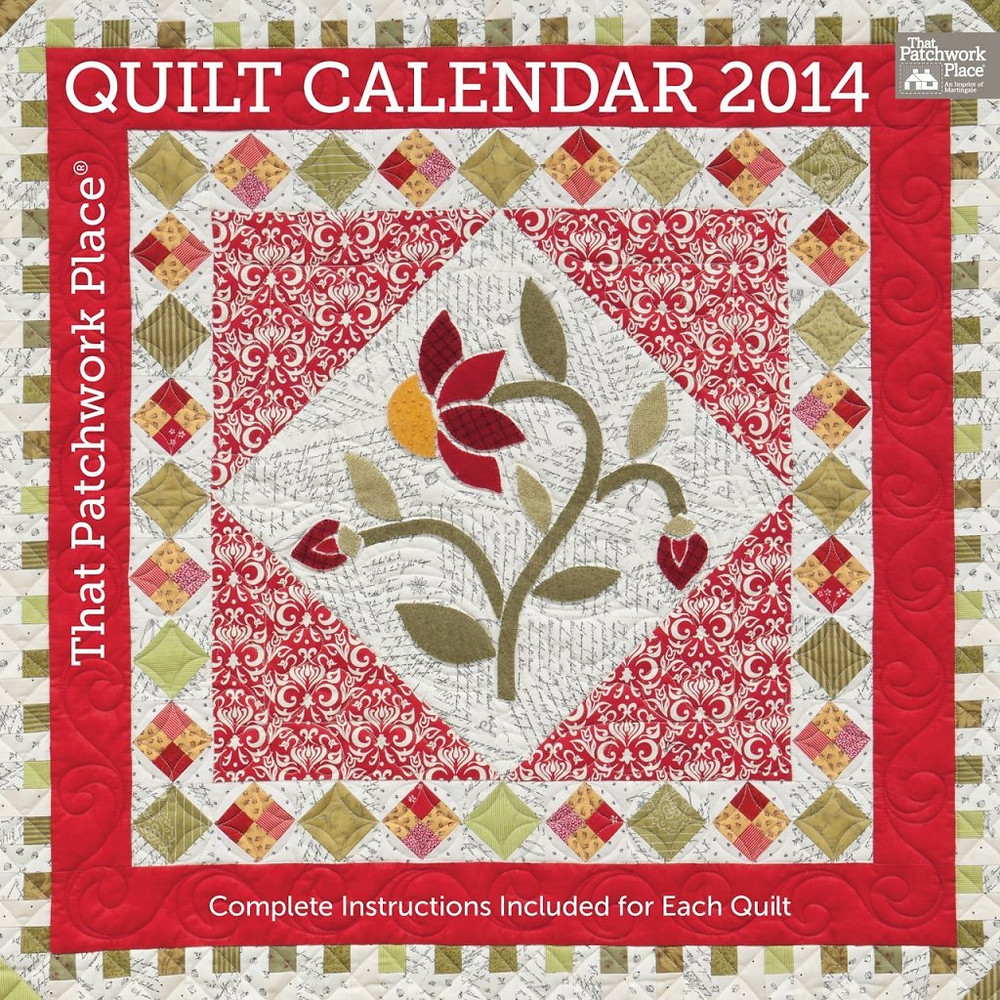 That Patchwork Place Quilt Calendar 2014, available in August