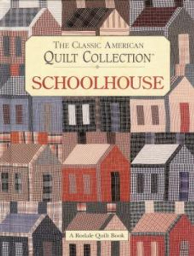 The Classic American Quilt Collection_Schoolhouse_cover_2