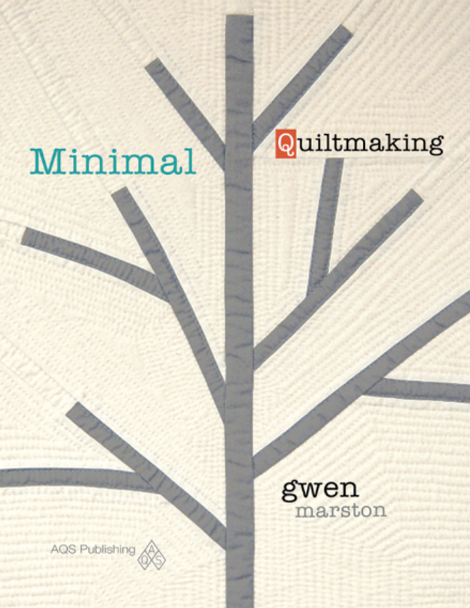 Book-J:  Minimal Quiltmaking by Gwen Marston