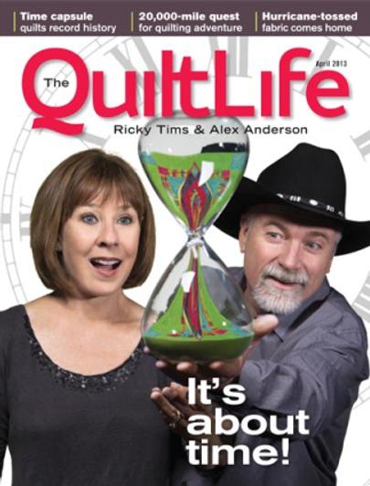 Magazine-J:  April 2013 The Quilt Life