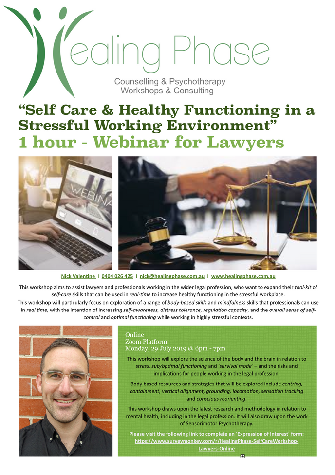 """Self Care & Healthy Functioning in a Stressful Working Environment"" - Webinar for Law"