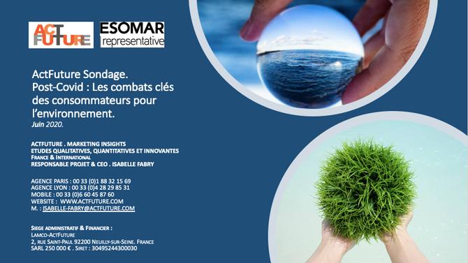 ActFuture Opinion - Post-Covid : Les combats clés des consommateurs pour l'environnement.