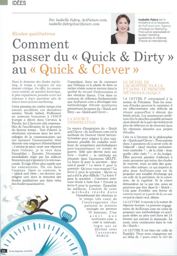 Survey Magazine : La méthodologie 'Quick & Clever'