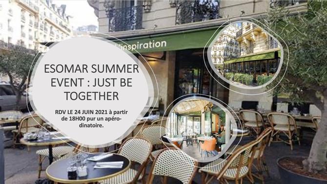 SUMMER EVENT ESOMAR présentiel le 24 Juin 2021 à partir de 18H00 à Paris.