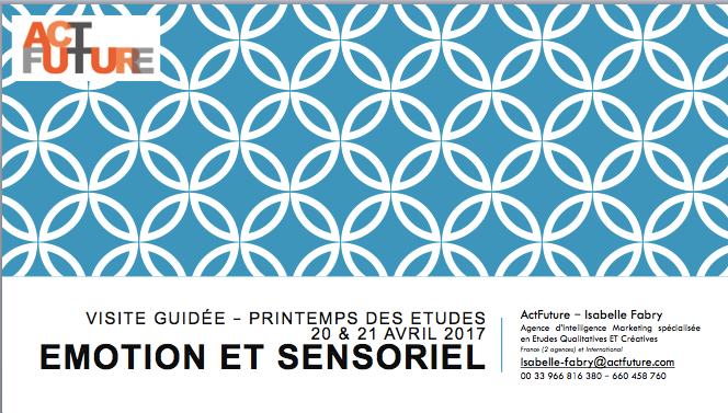 Conférence Express : Emotion et Sensoriel - Printemps des Etudes - Avril 17
