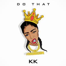 KK Harris // 'Do That'