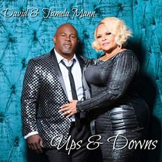 David & Tamela Mann // 'Ups & Downs'
