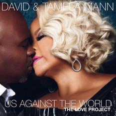 David & Tamela Mann // 'Us Against The World'
