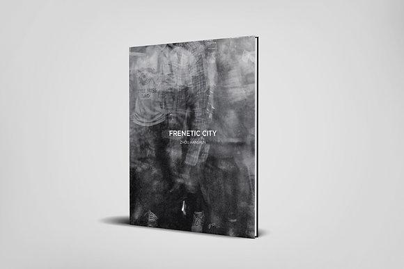Frenetic City: Limited Edition Photobook