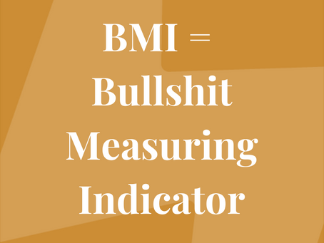 Why BMI is bullshit