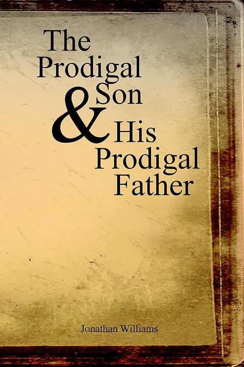 The Prodigal Son & His Prodigal Father