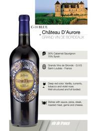 Chateau D'Aurore – Grand vin de Bordeaux