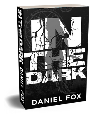 In The Dark - 3D Cover- paperback.png