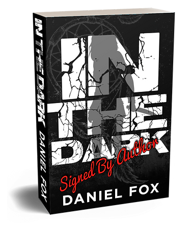 In The Dark - 3D Cover- paperback-SIGNED