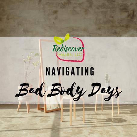 Navigating Bad Body Days