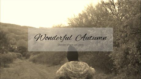 [VIDEO] - Wonderful Autumn